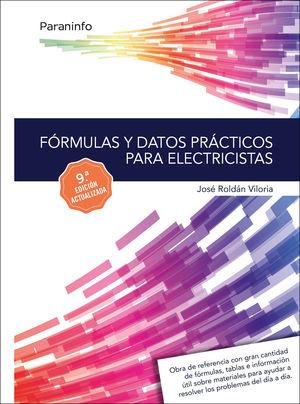 FÓRMULAS Y DATOS PRÁCTICOS PARA ELECTRICISTAS (9 EDICION ACTUALIZADA)