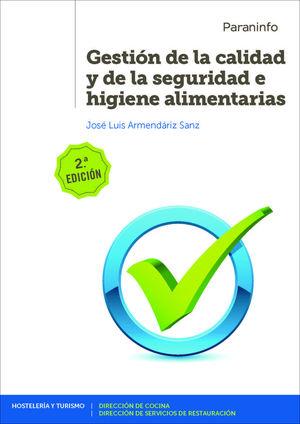 GESTIÓN DE LA CALIDAD Y DE LA SEGURIDAD E HIGIENE ALIMENTARIAS