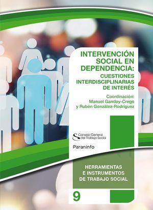 INTERVENCIÓN SOCIAL EN DEPENDENCIA: CUESTIONES INTERDISCIPLINARES