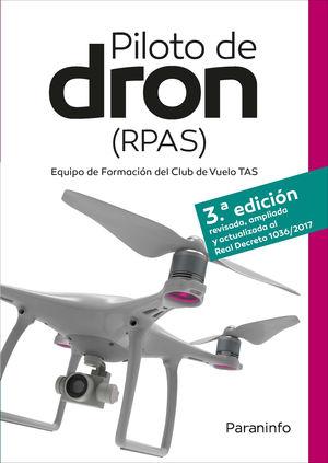 PILOTO DE DRON (RPAS) (3 EDICION)