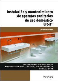 UF0411 - INSTALACIÓN Y MANTENIMIENTO DE APARATOS SANITARIOS DE USO DOMÉSTICO