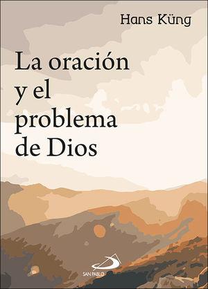 ORACIÓN Y EL PROBLEMA DE DIOS, LA
