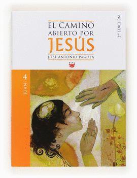 CAMINO ABIERTO POR JESÚS-4 JUAN, EL