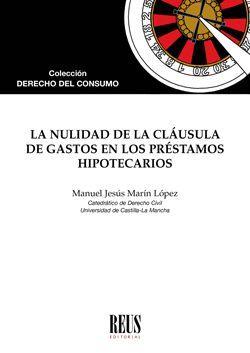 NULIDAD DE LA CLÁUSULA DE GASTOS EN LOS PRÉSTAMOS HIPOTECARIOS
