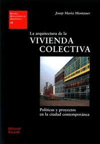 ARQUITECTURA DE LA VIVIENDA COLECTIVA, LA