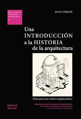 UNA INTRODUCCIÓN A LA HISTORIA DE LA ARQUITECTURA