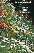 VIVIR DE VERDAD
