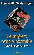 MUJER, LA: REINA E INDOMABLE
