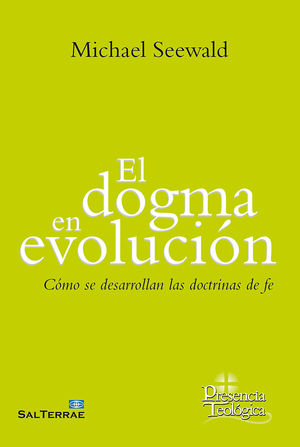DOGMA EN EVOLUCIÓN, EL