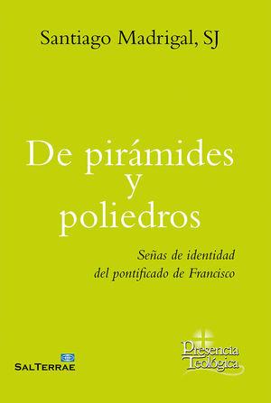 DE PIRÁMIDES Y POLIEDROS