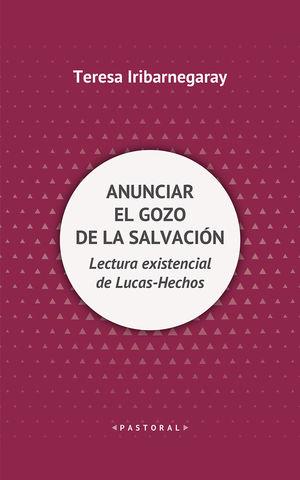 ANUNCIAR EL GOZO DE LA SALVACIÓN