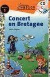 CONCERT EN BRETAGNE + AUDIO CD (NIVEAU 1)