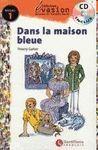 DANS LA MAISON BLEUE + AUDIO CD