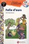 FOLIE D' OURS + AUDIO CD (NIVEAU 1)