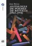 ANTOLOGIA DE POEMES DE REVOLTA (1943-1978)
