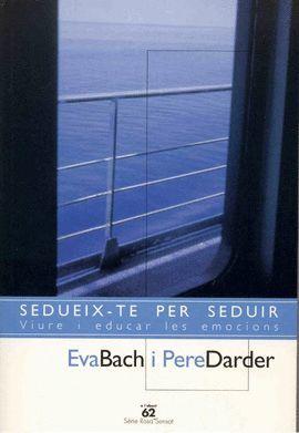 SEDUEIX-TE PER SEDUIR
