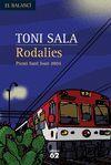 RODALIES (PREMI SANT JOAN 2004)