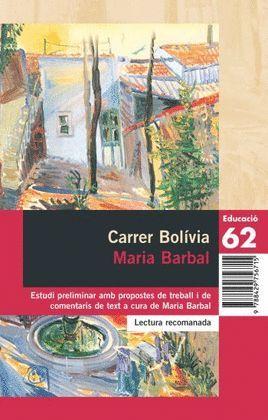 CARRER BOLIVIA (LECTURA RECOMANADA. COMENTAT)