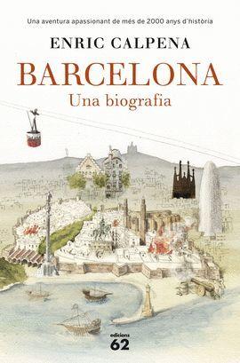BARCELONA - UNA BIOGRAFIA
