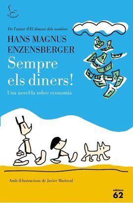 SEMPRE ELS DINERS!