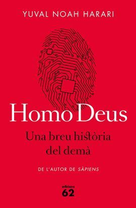 HOMO DEUS - UNA BREU HISTÒRIA DEL DEMÀ