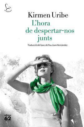 HORA DE DESPERTAR-NOS JUNTS, L'