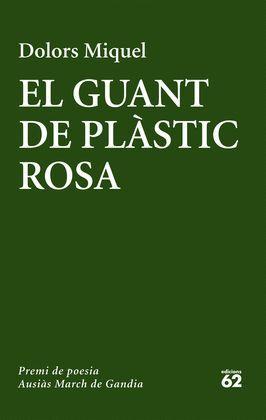GUANT DE PLÀSTIC ROSA, EL