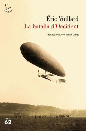 BATALLA D'OCCIDENT, LA