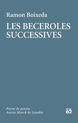 BECEROLES SUCCESSIVES, LES