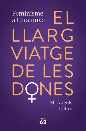 LLARG VIATGE DE LES DONES, EL