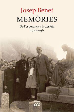 MEMÒRIES - DE L'ESPERANÇA A LA DESFETA 1920-1936