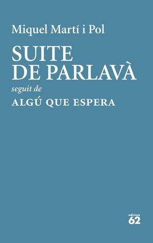 SUITE DE PARLAVÀ