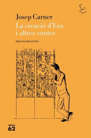 CREACIÓ D'EVA I ALTRES CONTES, LA