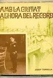 AMB LA CIUTAT A L'HORA DEL RECORD