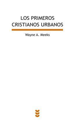 PRIMEROS CRISTIANOS URBANOS, LOS