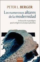 NUMEROSOS ALTARES DE LA MODERNIDAD, LOS