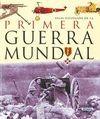 PRIMERA GUERRA MUNDIAL, ATLAS ILUSTRADO DE LA