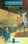 HISTORIA DE ESPAÑA EN EL SIGLO XX***DESCATALOGAT** 1- DEL 98 A LA PROCLAMACION DE LA REPUBLICA