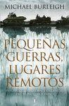 PEQUEÑAS GUERRAS, LUGARES REMOTOS