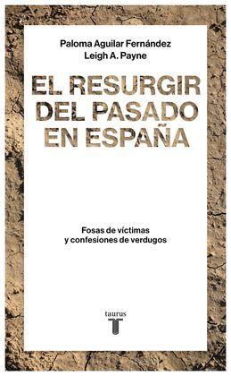 RESURGIR DEL PASADO EN ESPAÑA, EL