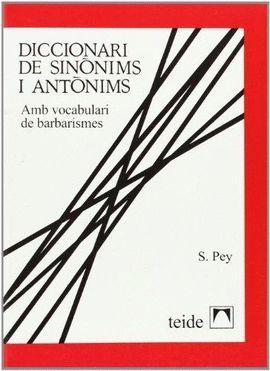 DICCIONARI DE SINONIMS I ANTONIMS ( RÚSTICA )