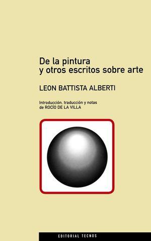 DE LA PINTURA Y OTROS ESCRITOS SOBRE ARTE