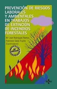 PREVENCION DE RIESGOS LABORALES Y AMBIENTALES EN TRABAJOS DE EXTINCION DE INCENDIOS FORESTALES
