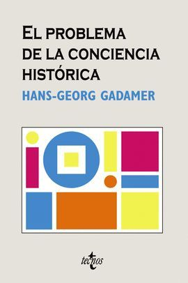 PROBLEMA DE LA CONCIENCIA HISTORICA, EL