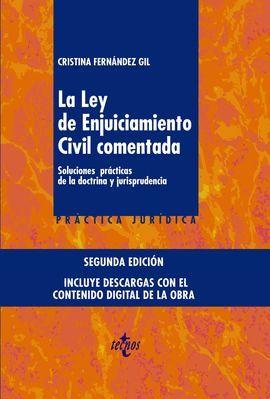 LEY DE ENJUICIAMIENTO CIVIL COMENTADA, LA (2 EDICION 2017)