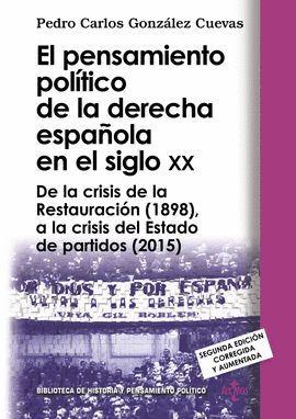 PENSAMIENTO POLÍTICO DE LA DERECHA ESPAÑOLA EN EL SIGLO XX, EL