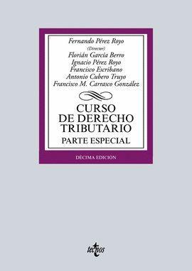 CURSO DE DERECHO TRIBUTARIO. PARTE ESPECIAL (10 EDICION 2016)