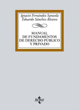 MANUAL DE FUNDAMENTOS DE DERECHO PÚBLICO Y PRIVADO