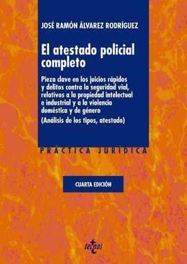 ATESTADO POLICIAL COMPLETO, EL  (4 EDICION)