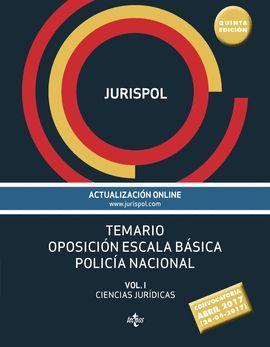 TEMARIO OPOSICIÓN ESCALA BÁSICA POLICÍA NACIONAL (5 EDICION 2017)
